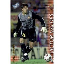Victor Valdes Fichas Bis Barcelona 56 Bis Megafichas 2002-03