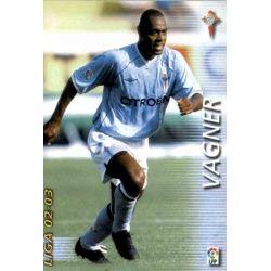 Vagner Celta 102 Megafichas 2002-03