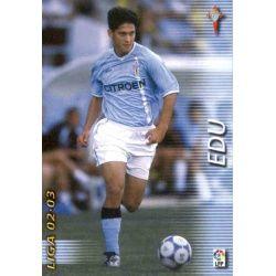 Edu Celta 106 Megafichas 2002-03