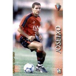 Josetxo Osasuna 205 Megafichas 2002-03