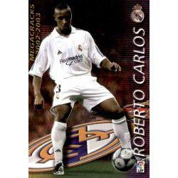 Roberto Carlos Megacracks Real Madrid 368 Megafichas 2002-03