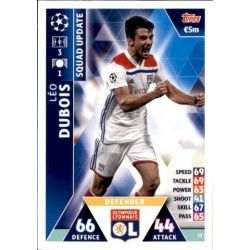 Léo Dubois Olympique Lyon UP33 Match Attax Champions 2018-19