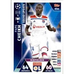 Pape Cheikh Olympique Lyon UP35 Match Attax Champions 2018-19