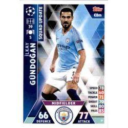 İlkay Gündoğan Manchester City UP37 Match Attax Champions 2018-19