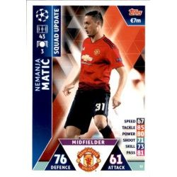 Nemanja Matić Manchester United UP52 Match Attax Champions 2018-19