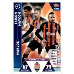 Taison - Marlos - Maycon UCL Trio UP123 Match Attax Champions 2018-19