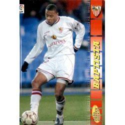 Baptista Sevilla 284 Megacracks 2004-05