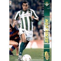 Denilson Betis 87 Megacracks 2004-05