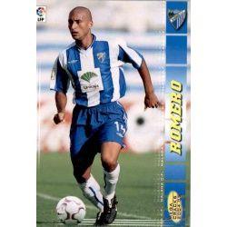 Romero Malaga 189 Megacracks 2004-05