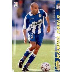 Manuel Pablo Deportivo 93 Megacracks 2004-05