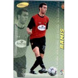 Ramis Mega Rookies Mallorca 410 Megacracks 2004-05