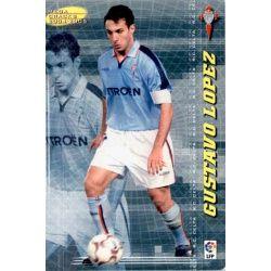 Gustavo Lopez Mega Bombers Celta 440 Megacracks 2004-05