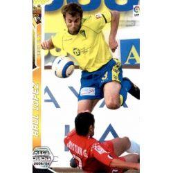 Raul Lopez Cadiz 94 Megacracks 2005-06
