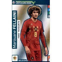 Marouane Fellaini Fans Favourite 236 Adrenalyn XL Road To Uefa Euro 2020