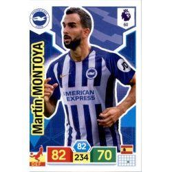 Martín Montoya Brighton & Hove Albion 60 Adrenalyn XL Premier League 2019-20