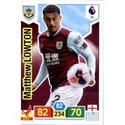 Matthew Lowton Burnley 75 Adrenalyn XL Premier League 2019-20
