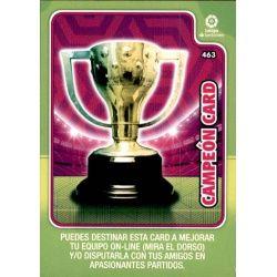 Campeón Card 463 Adrenalyn XL Liga Santader 2019-20