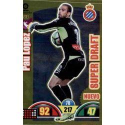 Pau López Nuevo Super Draft 510
