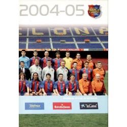 Plantilla 2 Megacracks Barça Campió 2004-05