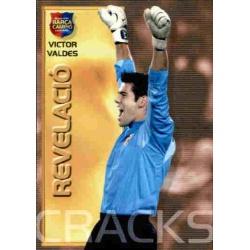 Victor Valdés - Revelació Megacracks Barça Campió 2004-05
