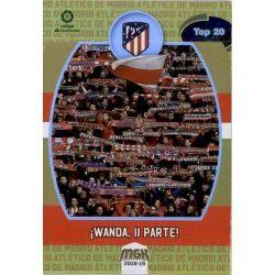 Wanda , II Parte Top 20 Atlético Madrid
