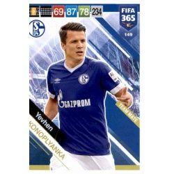 Yevhen Konoplyanka Schalke 04 149 FIFA 365 Adrenalyn XL