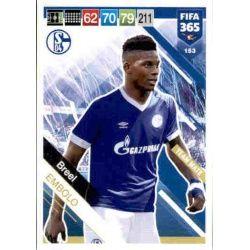 Breel Embolo Schalke 04 153 FIFA 365 Adrenalyn XL