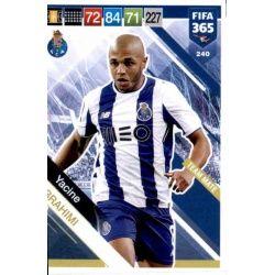 Yacine Brahimi Porto 240 FIFA 365 Adrenalyn XL