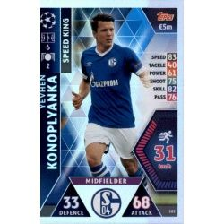Yevhen Konoplyanka - Speed King FC Schalke 04 103 Match Attax Champions 2018-19