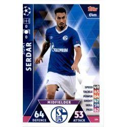 Suat Serdar FC Schalke 04 104 Match Attax Champions 2018-19