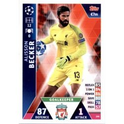 Alisson Becker Liverpool 200 Match Attax Champions 2018-19