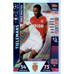 Youri Tielemans - Pass Master AS Monaco 299 Match Attax Champions 2018-19