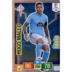 Hugo Mallo Ídolos 369 Adrenalyn XL La Liga Santander 2018-19